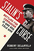 Stalins Curse Battling for Communism in War & Cold War