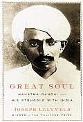 Great Soul: Mahatma Gandhi and His Struggle with India Cover