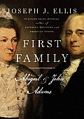 First Family: Abigail and John Adams Cover