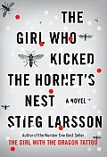The Girl Who Kicked the Hornet's Nest (The Millennium Trilogy #3) Cover