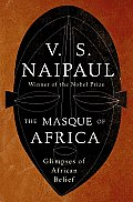 The Masque of Africa: Glimpses of African Belief Cover