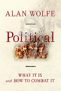 Political Evil: What It Is and How to Combat It Cover