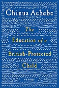 Education of a British Protected Child Essays
