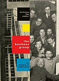 The Bauhaus Group: Six Masters of Modernism Cover