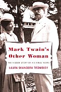 Mark Twains Other Woman