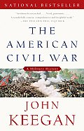 The American Civil War: A Military History (Vintage Civil War Library) Cover