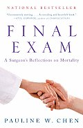 Final Exam: A Surgeon's Reflections on Mortality (Vintage) Cover