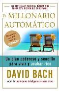 El Millonario Automatico/ the Automatic Millionaire