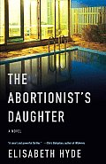 The Abortionist's Daughter (Vintage Contemporaries) Cover