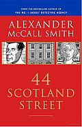 44 Scotland Street: A 44 Scotland Street Novel (1) Cover