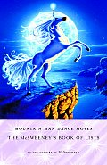 Mountain Man Dance Moves The McSweeneys Book of Lists