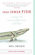 Your Inner Fish: A Journey Into the 3.5-Billion-Year History of the Human Body (Vintage) Cover
