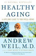 Healthy Aging: A Lifelong Guide to Your Well-Being Cover