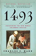 1493: Uncovering the New World Columbus Created (Vintage) Cover