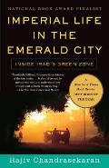 Imperial Life in the Emerald City: Inside Iraq's Green Zone (Vintage) Cover