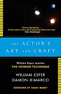 The Actor's Art and Craft: William Esper Teaches the Meisner Technique Cover