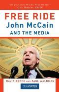 Free Ride John Mccain & The Media