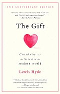 The Gift: Creativity and the Artist in the Modern World (Vintage) Cover