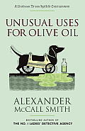 Unusual Uses for Olive Oil A Professor Dr von Igelfeld Entertainment Novel 4