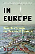 In Europe: Travels Through the Twentieth Century Cover
