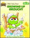Sesame Street Growing up Grouchy