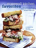 Stonewall Kitchen Favorites Delicious Recipes to Share with Family & Friends Every Day
