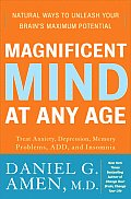 Magnificent Mind at Any Age: Natural Ways to Unleash Your Brain's Maximum Potential Cover