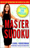 Master Sudoku Step By Step Instructions for Players at All Levels