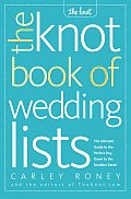 The Knot Book of Wedding Lists: The Ultimate Guide to the Perfect Day, Down to the Smallest Detail Cover