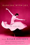 Dancing With Joy 99 Poems