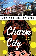 Charm City A Walk Through Baltimore