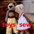 Toys to Sew Dozens of Patterns for Dolls Animals Doll Clothes & Accessories