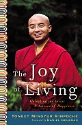 Joy of Living Unlocking the Secret & Science of Happiness