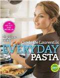 Everyday Pasta Favorite Pasta Recipes for Every Occasion