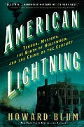 American Lightning: Terror, Mystery, the Birth of Hollywood, and the Crime of the Century Cover