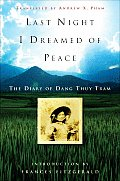 Last Night I Dreamed of Peace The Diary of Dang Thuy Tram