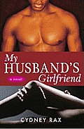 My Husband's Girlfriend: A Novel Cover