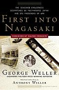 First into Nagasaki: The Censored Eyewitness Dispatches on Post-Atomic Japan and Its Prisoners of War Cover