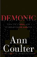 Demonic: How the Liberal Mob Is Endangering America Cover
