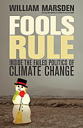 Fools Rule: Inside the Failed Politics of Climate Change Cover