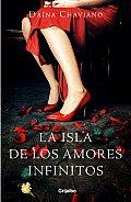 La Isla De Los Amores Infinitos (06 Edition)