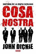 Cosa Nostra Historia de La Mafia Siciliana