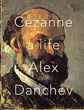 Cezanne A Life