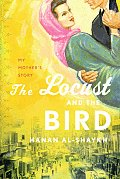 Locust & The Bird