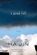 A Good Fall: Stories Cover