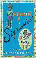 Eddie Signwriter: A Novel