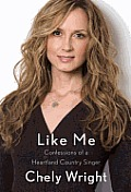Like Me: Confessions of a Heartland Country Singer Cover