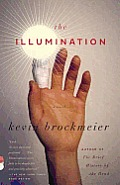 The Illumination: A Novel Cover