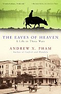 The Eaves of Heaven: A Life in Three Wars Cover