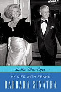 Lady Blue Eyes: My Life with Frank